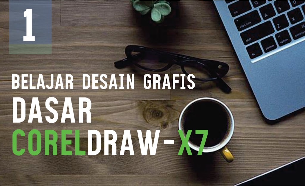 LESSON 1 : DASAR COREL DRAW